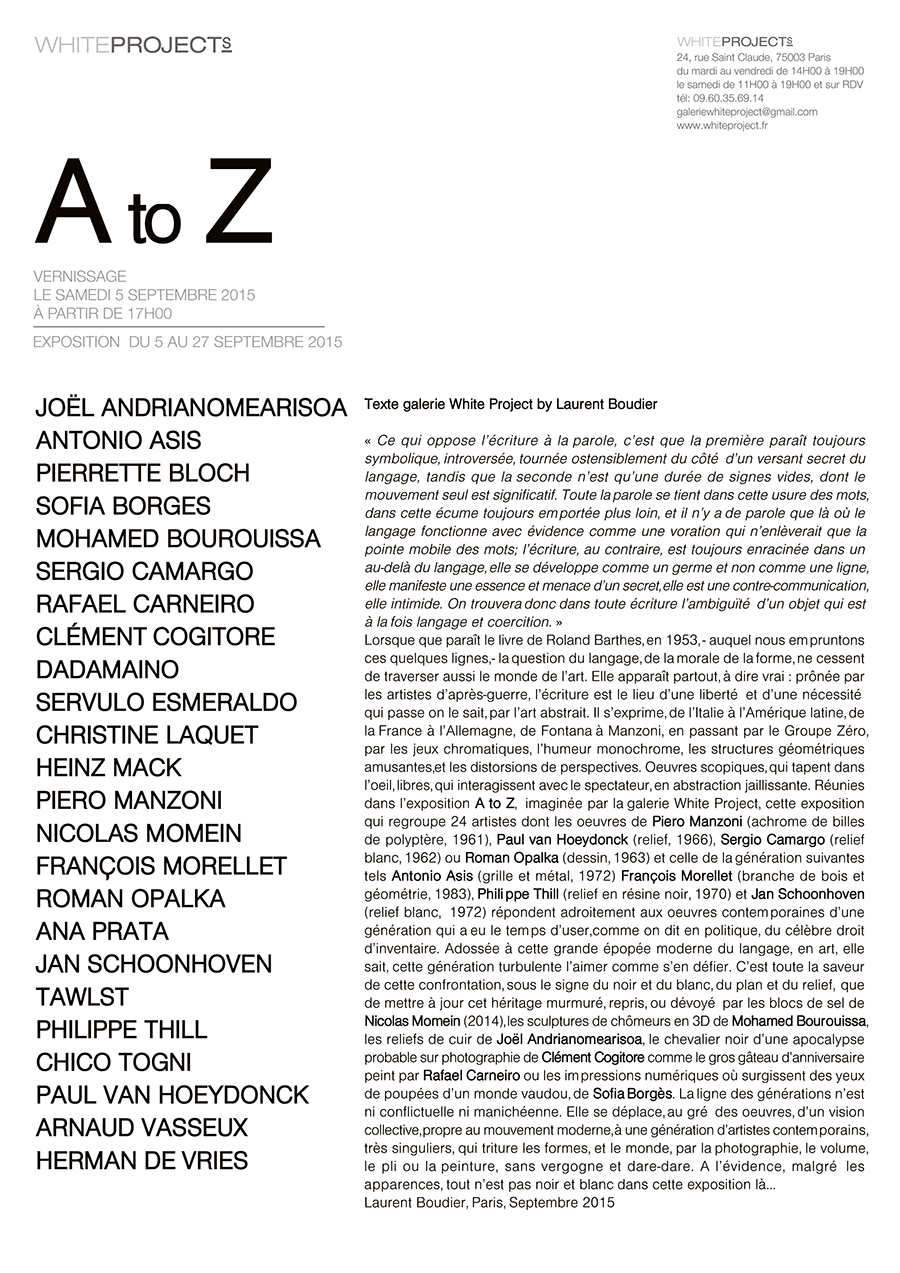 A to Z – Collective exhibition,  White Project Gallery, Paris