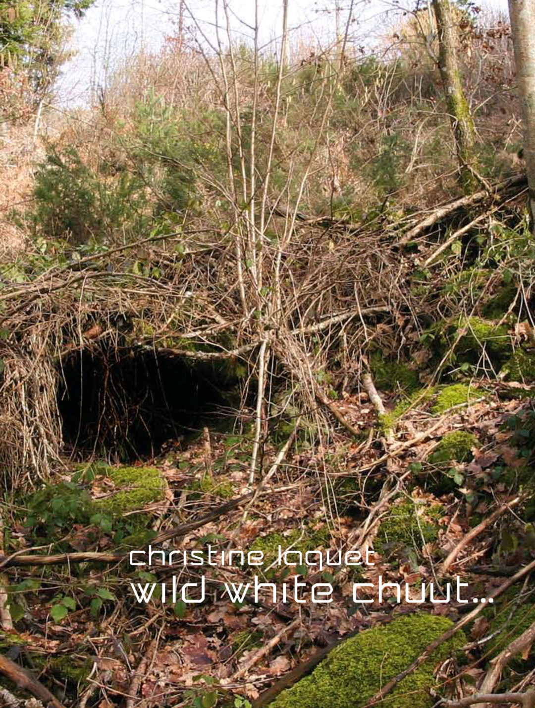Christine Laquet – Wild White Chuut…
